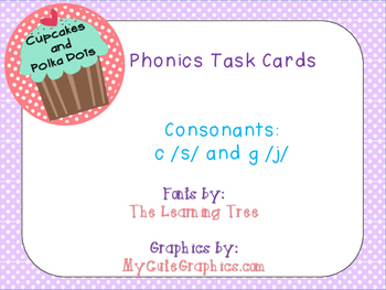 Phonics Task Cards Consonant c /s/ and g /j/  sounds
