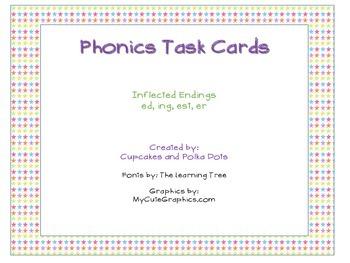 Phonics Task Cards Inflected Endings  -ing -ed -er -est