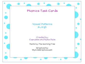 Phonics Task Cards Vowel Patterns ei,eigh