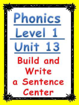 Phonics level 1 unit 13: Build and Write a Sentence Center
