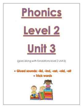 Phonics level 2 unit 3: glued sounds, trick words