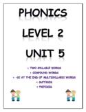 Phonics level 2 unit 5: 2 syllable words, compound words,
