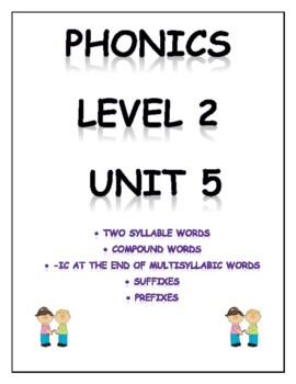 Phonics level 2 unit 5: 2 syllable words, compound words,