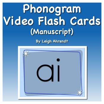 Phonogram Video Flash Cards  (Manuscript)