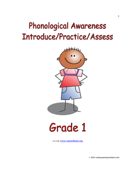 Phonological Awareness: Introduce/Practice/Assess - Grade 1