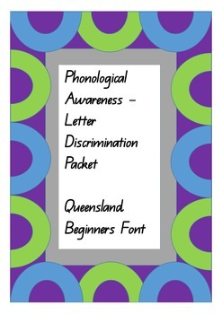 Phonological Awareness - Letter Discrimination.  Queenslan