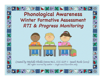 Phonological Awareness Winter Formative Assessment ~ RTI &