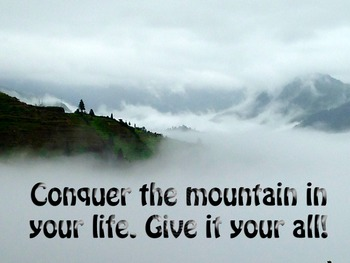 Photo Poster Conquer the mountain in your life Inspiration