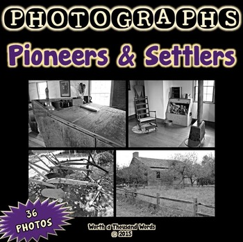 Photos: Pioneers and Settlers - Set A (Black & White)