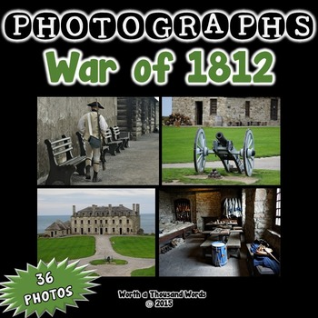 Photographs: War of 1812 (Color Photos)