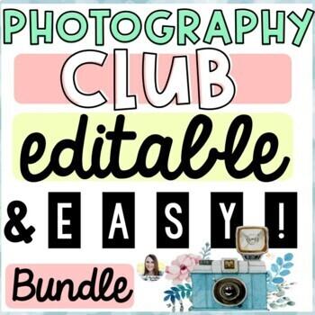 Photography Club Bundle Pack (Editable!)