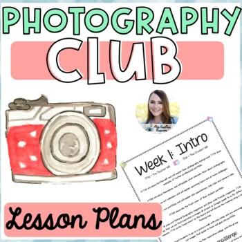 Photography Club Lesson Plans