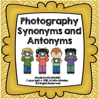 Photography Synonyms and Antonyms