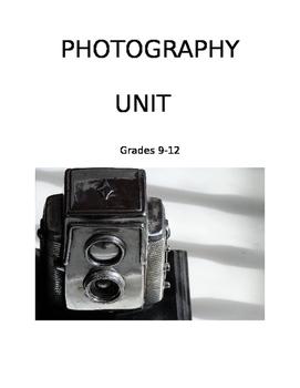 Art: Photography Unit Grades 9-12