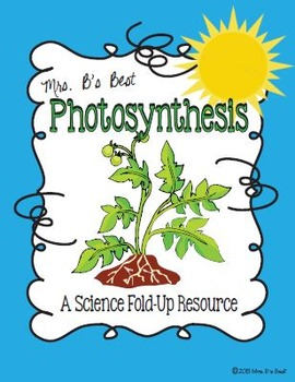 Photosynthesis:  A Science Fold-Up Resource