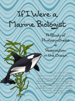 Photosynthesis & Respiration - From a Marine Biologist's P