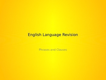 Phrases and Clauses Revision Lesson