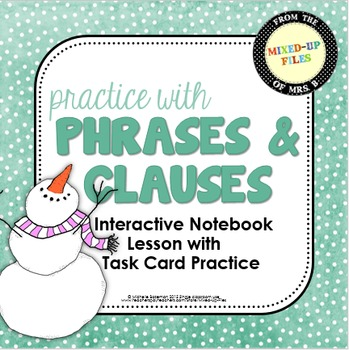 Phrases and Clauses Task Cards and Interactive Notebook Winter