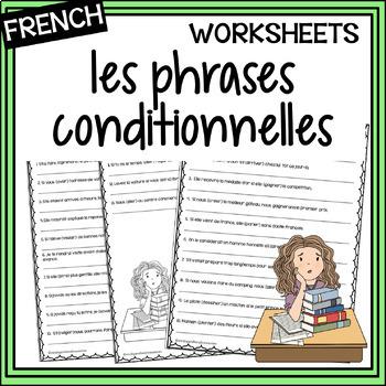 "Phrases conditionnelles – Conditional sentences – ""Si"" Cla"