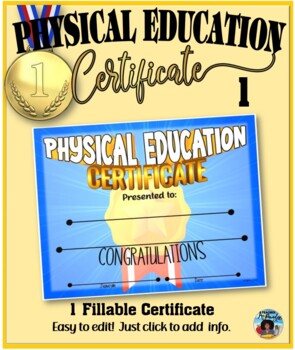 Phys. Ed. Certificate (1) ~ Editable