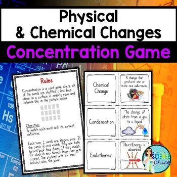 Physical & Chemical Changes Concentration Game
