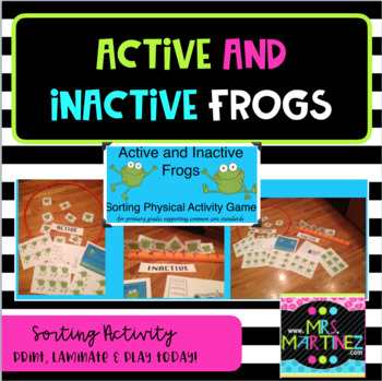Physical Education: Active and Inactive Frogs