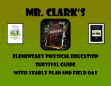 Physical Education Survival Guide w/ 2 Yearly Plan/Out of