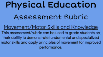 Physical Education- Movement/Motor Skills and Knowledge As
