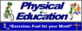 "PE Banner- Upper Grades #4: ""Exercise; Fuel for your Mind"""