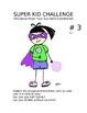Physical Education Super Kid Challenges Perceptual Motor S