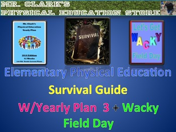 Physical Education Survival Guide w/ Yearly Plan 3 and Wac