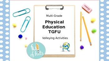 Physical Education - Volleying skills