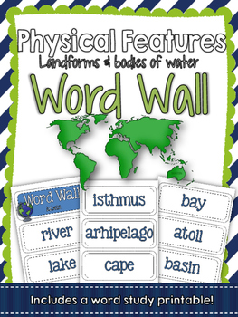 Geography: Landforms and Bodies of Water Word Wall and Voc