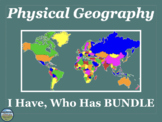 Physical Geography Review Game: I Have Who Has BUNDLE