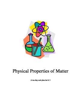 Physical Properties of Matter Unit Plan