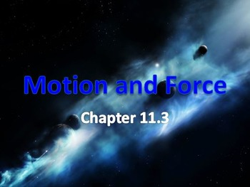 Physical Science: 11.3 Motion and Force