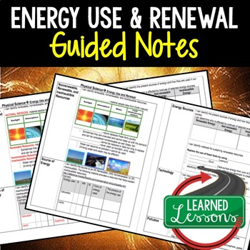 Physical Science Energy Use and Renewal  Student and Teach