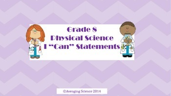 "Physical Science I ""Can"" Statements"