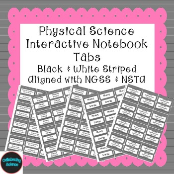 Physical Science Interactive Notebook Tabs Black striped A