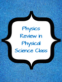 Physical Science - Midterm Review for the Physics Portion