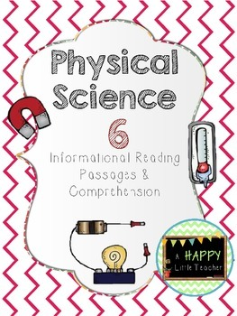 Physical Science Informational Reading Passages & Comprehension