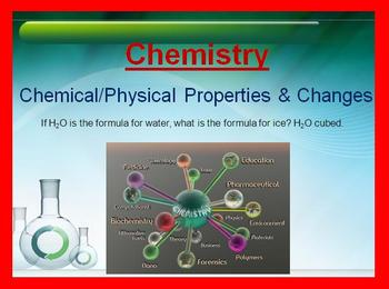 Physical and Chemical Properties and Changes - PowerPoint
