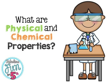 Physical and Chemical Properties of Matter: PowerPoint and