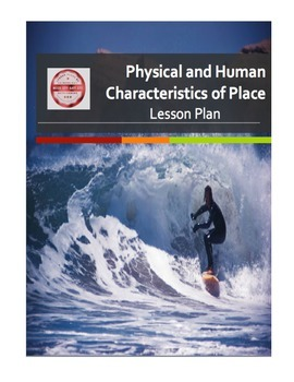 Physical and Human Characteristics of Place Lesson Plan