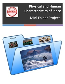 Physical and Human Characteristics of Place Mini Folder Project