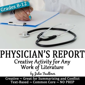 Physician's Report, Creative, Text-Based Fun with Literatu