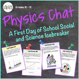 Physics Chat: First Day of School Icebreaker Lab Activity