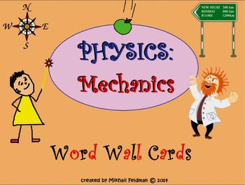 Word Wall Science: Physics: Mechanics 30 Posters / Cards.