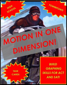 Physics:  Motion in One Dimension
