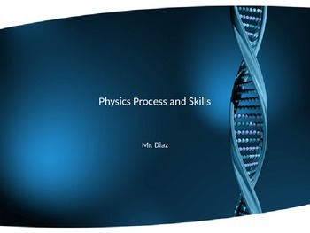 Physics Process and Skills